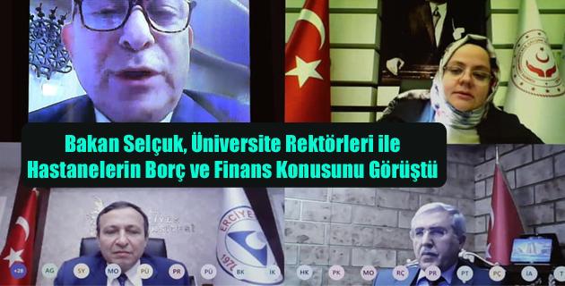Bakan Selçuk, Üniversite Rektörleri ile Hastanelerin Borç ve Finans Konusunu Görüştü