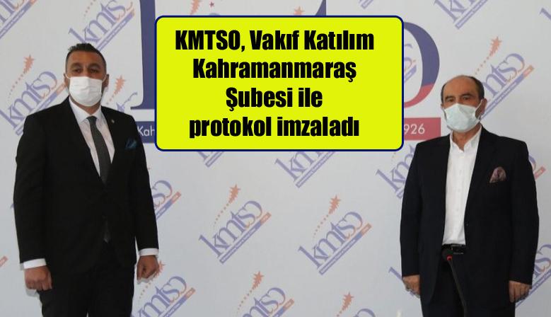 KMTSO, Vakıf Katılım Kahramanmaraş Şubesi ile protokol imzaladı