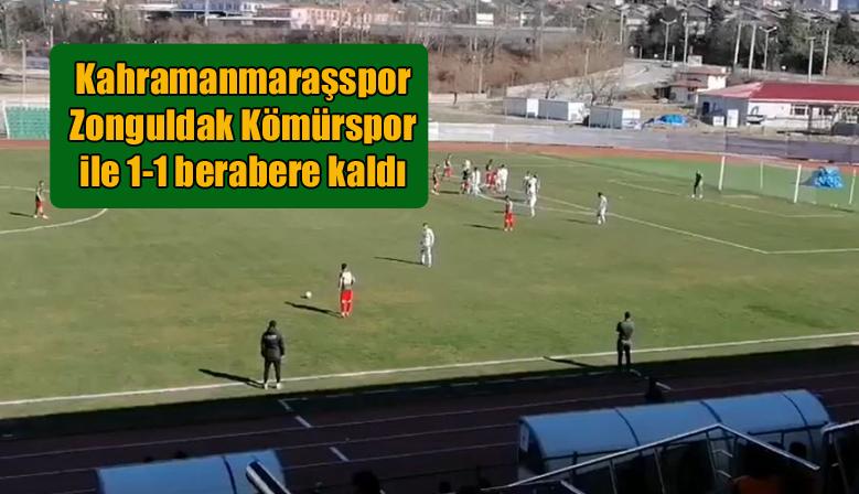 Kahramanmaraşspor Zonguldak Kömürspor ile 1-1 berabere kaldı