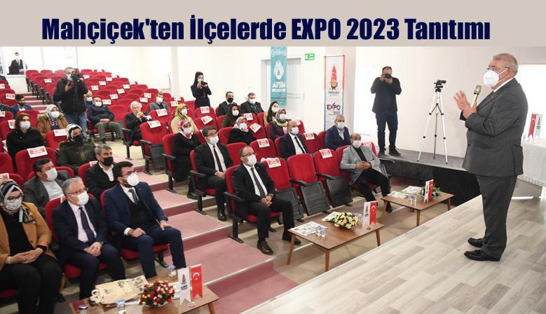 Mahçiçek'ten İlçelerde EXPO 2023 Tanıtımı