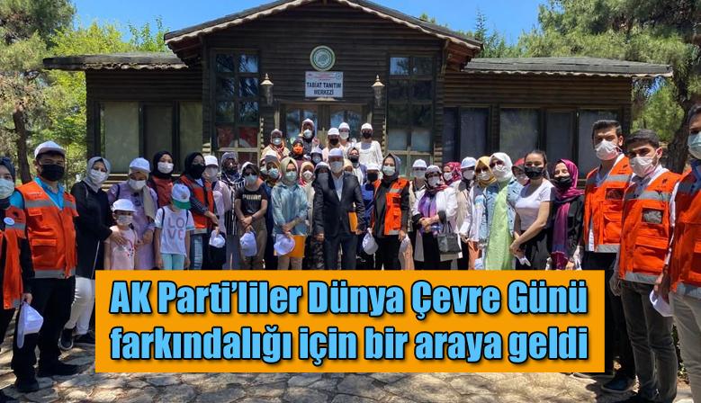 AK Parti'liler Dünya Çevre Günü farkındalığı için bir araya geldi