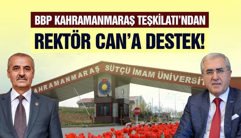 BBP Kahramanmaraş Teşkilatı'ndan Rektör Can'a Destek!