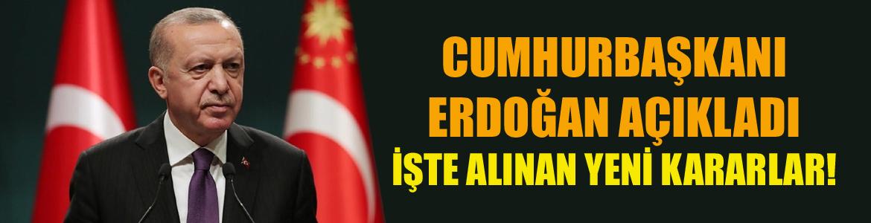 İŞTE ALINAN YENİ KARARLAR!