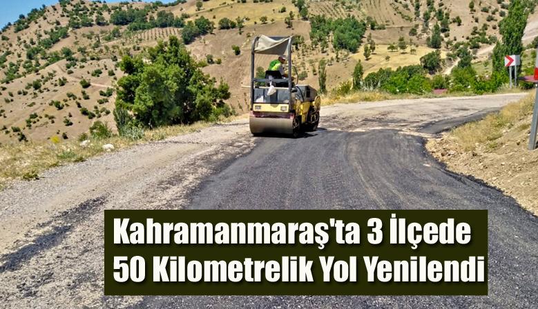 Kahramanmaraş'ta 3 İlçede 50 Kilometrelik Yol Yenilendi