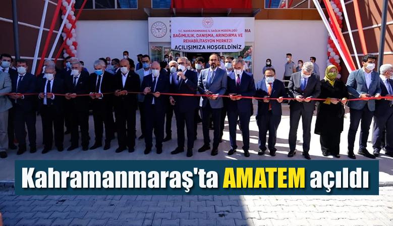 Kahramanmaraş'ta AMATEM açıldı