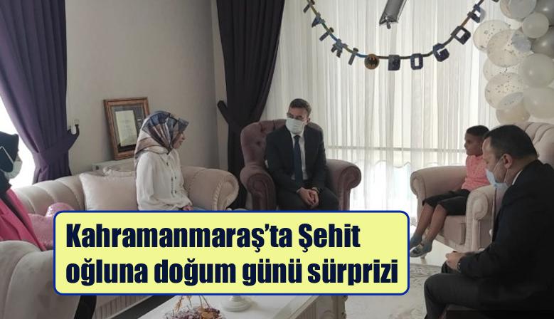 Kahramanmaraş'ta Şehit oğluna doğum günü sürprizi