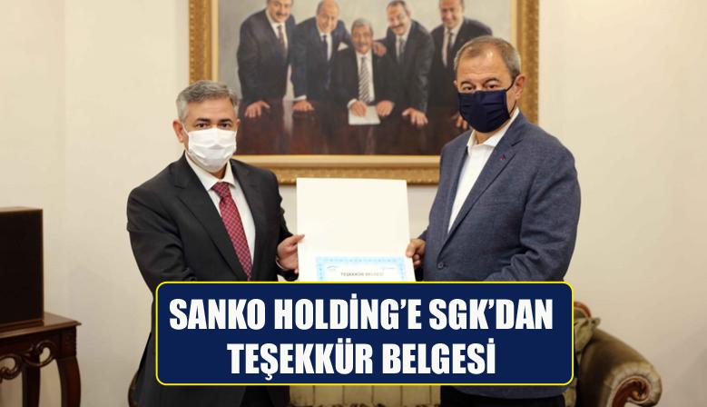 SANKO HOLDİNG'E SGK'DAN TEŞEKKÜR BELGESİ