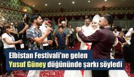Elbistan Festivali'ne gelen Yusuf Güney düğününde şarkı söyledi