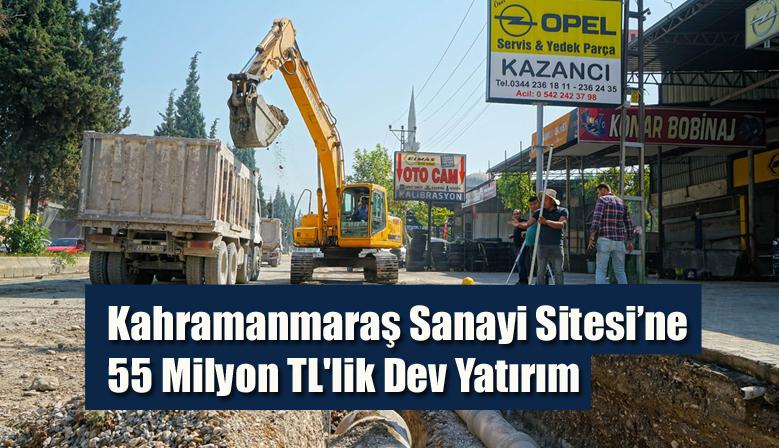 Kahramanmaraş Sanayi Sitesi'ne 55 Milyon TL'lik Dev Yatırım