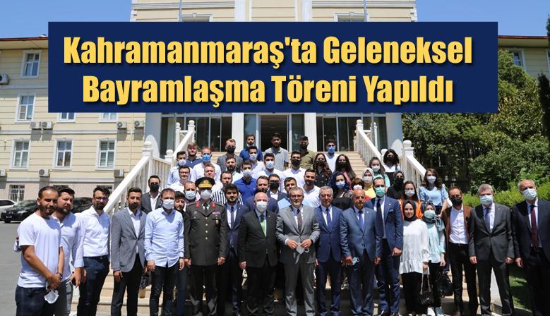 Kahramanmaraş'ta Geleneksel Bayramlaşma Töreni Yapıldı