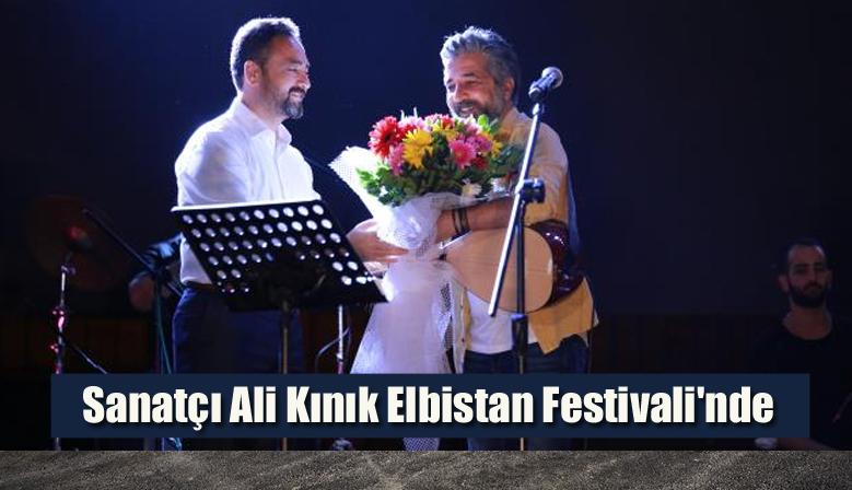 Sanatçı Ali Kınık Elbistan Festivali'nde