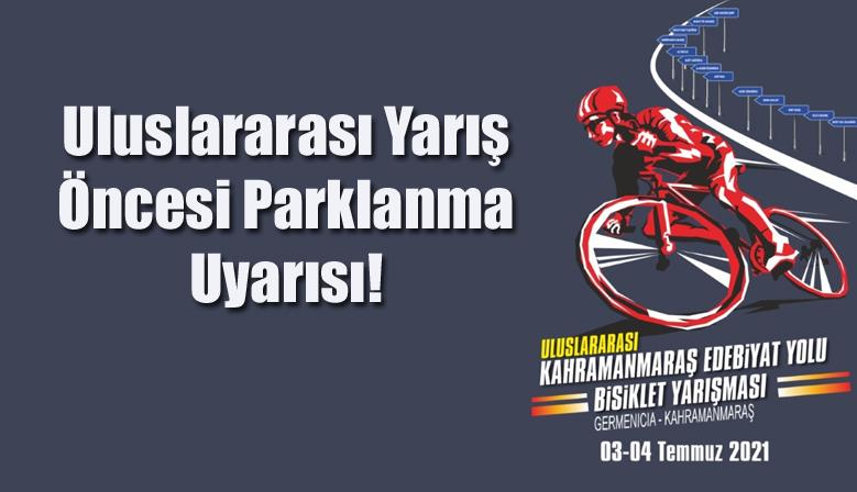 Uluslararası Yarış Öncesi Parklanma Uyarısı!