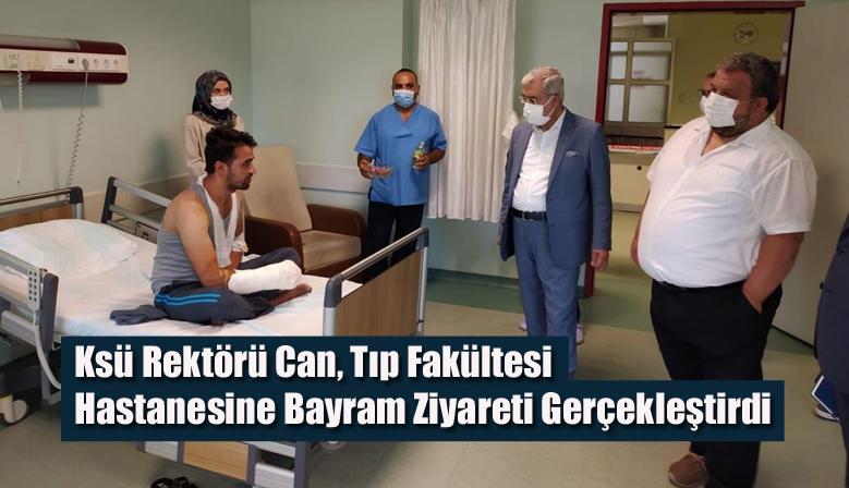 Ksü Rektörü Can, Tıp Fakültesi Hastanesine Bayram Ziyareti Gerçekleştirdi
