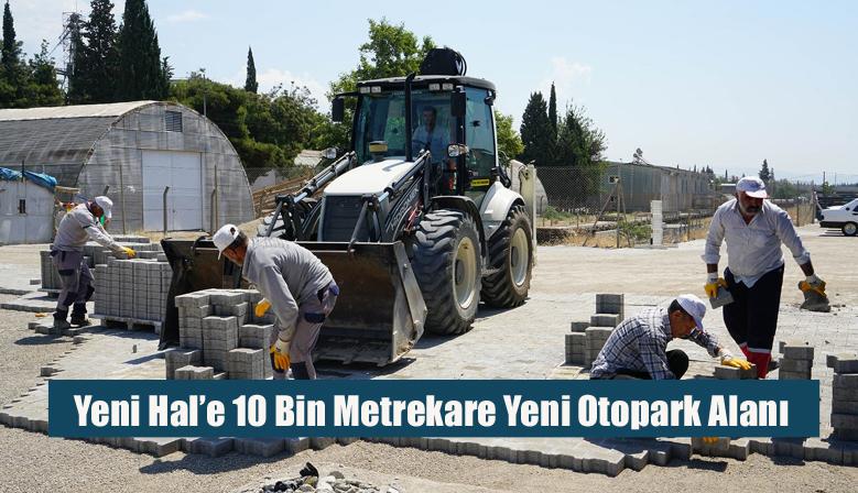 Yeni Hal'e 10 Bin Metrekare Yeni Otopark Alanı