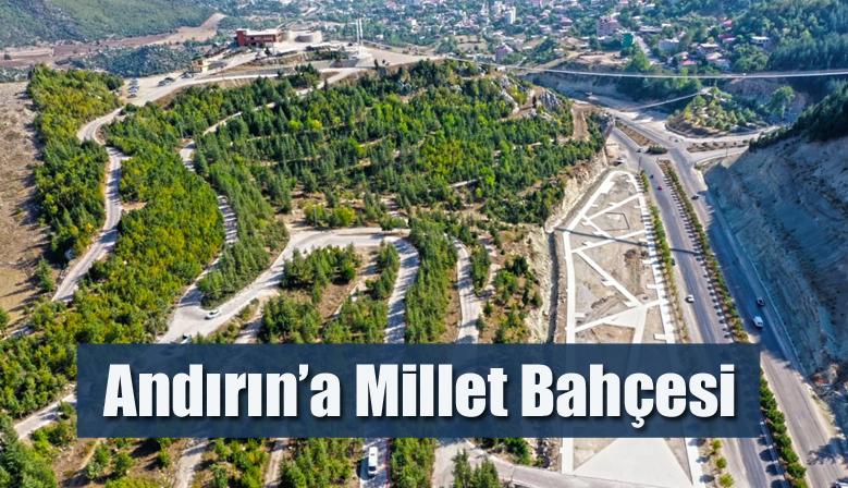 Andırın'a Millet Bahçesi