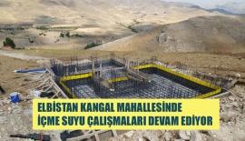 ELBİSTAN KANGAL MAHALLESİNDE İÇME SUYU ÇALIŞMALARI DEVAM EDİYOR