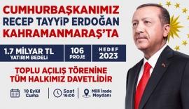 Cumhurbaşkanı Erdoğan Kahramanmaraş'a Geliyor