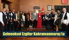 Geleneksel Ezgiler Kahramanmaraş'ta