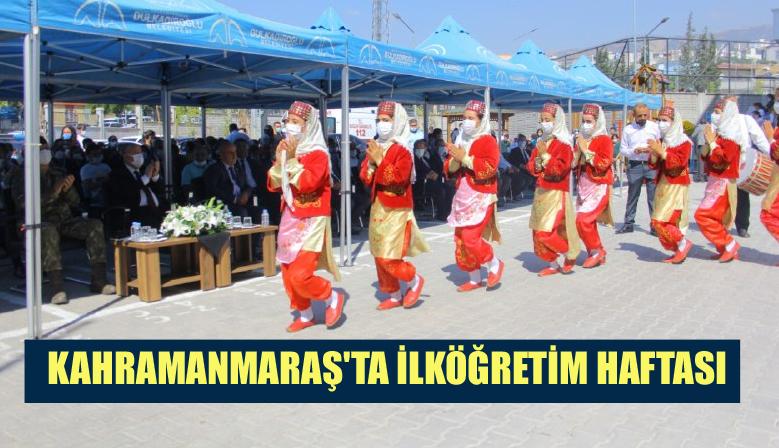 KAHRAMANMARAŞ'TA İLKÖĞRETİM HAFTASI