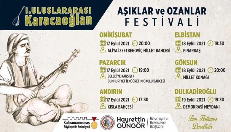 Kahramanmaraş Büyükşehir Belediyesi, 1. Uluslararası Karacaoğlan Aşıklar ve Ozanlar Festivali Başlıyor