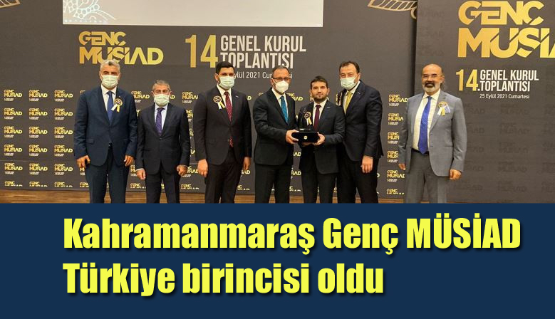Kahramanmaraş Genç MÜSİAD Türkiye birincisi oldu