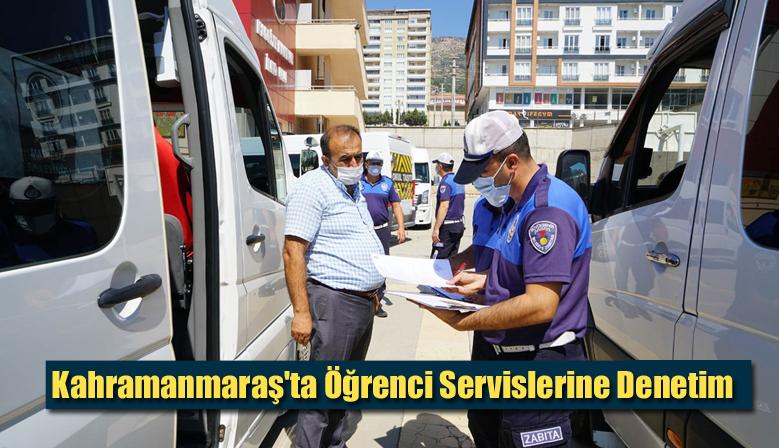 Kahramanmaraş'ta Öğrenci Servislerine Denetim