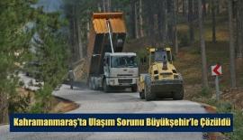 Kahramanmaraş'ta Ulaşım Sorunu Büyükşehir'le Çözüldü