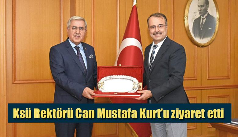 Ksü Rektörü Can Mustafa Kurt'u ziyaret etti