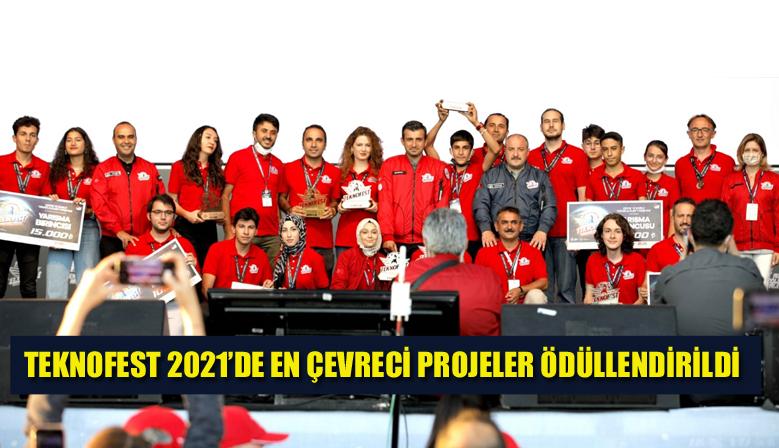 TEKNOFEST 2021'DE EN ÇEVRECİ PROJELER ÖDÜLLENDİRİLDİ