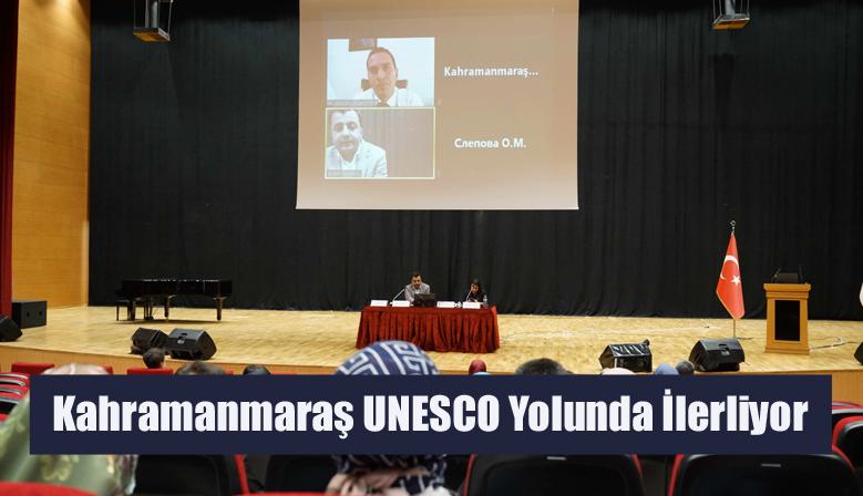 Kahramanmaraş UNESCO Yolunda İlerliyor
