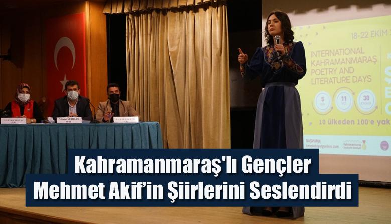 Kahramanmaraş'lı Gençler Mehmet Akif'in Şiirlerini Seslendirdi