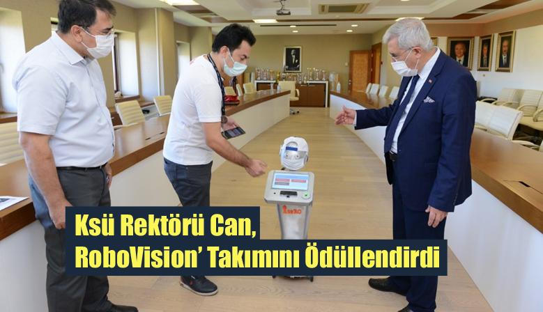 Ksü Rektörü Can, RoboVision' Takımını Ödüllendirdi