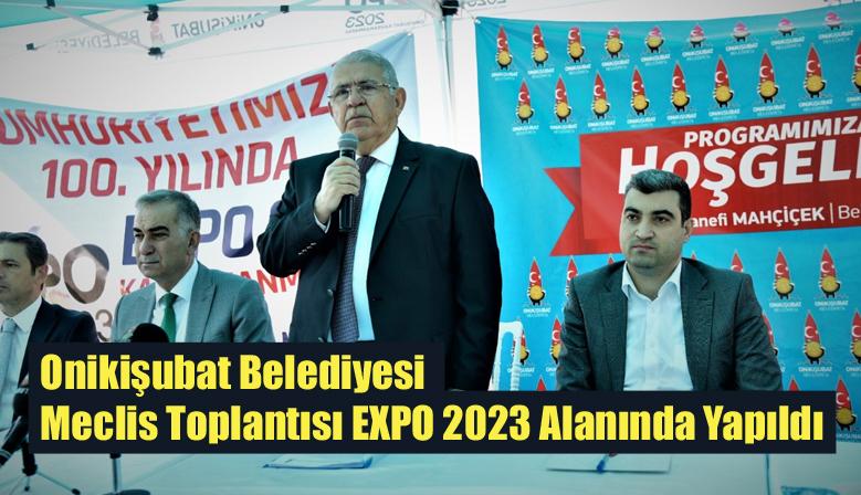 Onikişubat Belediyesi Meclis Toplantısı EXPO 2023 Alanında Yapıldı