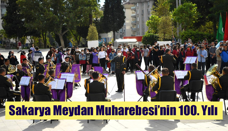 Sakarya Meydan Muharebesi'nin 100. Yılı